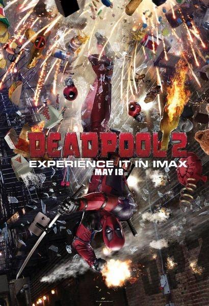 《死侍2》IMAX版海报 小贱贱无乐不作!